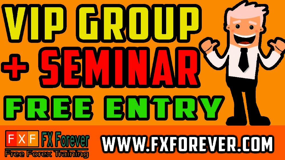 FXFOREVER VIP Group Free Entry