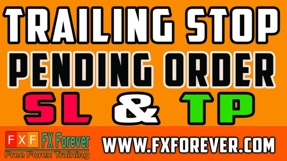 pending order and trailing stop